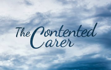 The Contented Carer - New Book from Local Author
