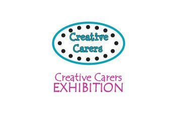 Creative Carers Exhibition - Booking Essential